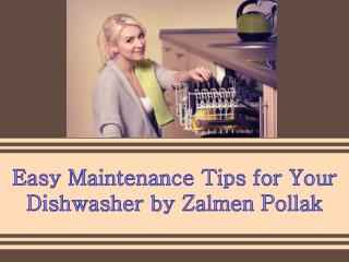 Easy Maintenance Tips for Your Dishwasher by Zalmen Pollak