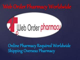 Web Order Pharmacy Worldwide