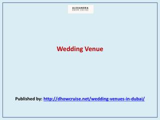 Alexandra Dhow Cruise-Wedding Venue