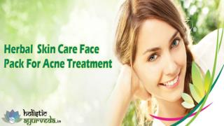 Herbal Skin Care Face Pack For Acne Treatment