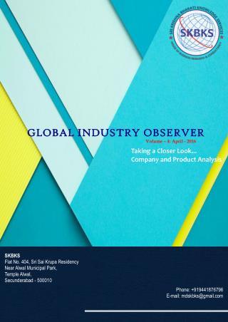 GLOBAL INDUSTRY OBSERVER - APRIL 2016