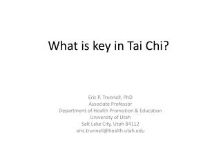 What is key in Tai Chi