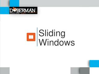 Sliding Windows | Doberman Windows & Doors