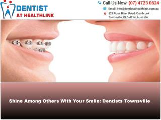 Dentist Townsville – The Complete Examination And Suggestions