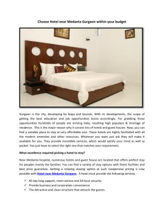 Choose Hotel near Medanta Gurgaon within your budget