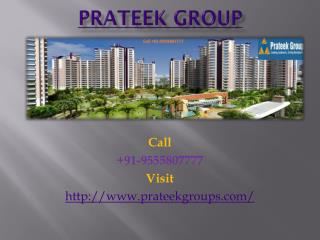 Prateek Group Famous Builder