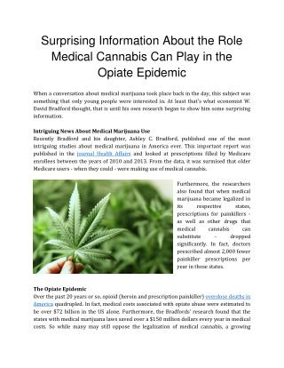 Surprising Information About the Role Medical Cannabis Can Play in the Opiate Epidemic