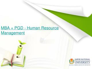 MBA   PGD - Human Resource Management