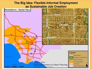 The Big Idea: Flexible Informal Employment  as Sustainable Job Creation
