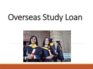 Overseas Study Loan : Are You Planning to Buy a Home Overseas?
