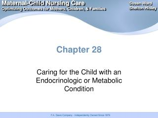 Caring for the Child with an Endocrinologic or Metabolic Condition