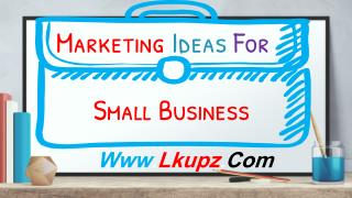 Marketing Ideas For Small Business - Marketing Concentration