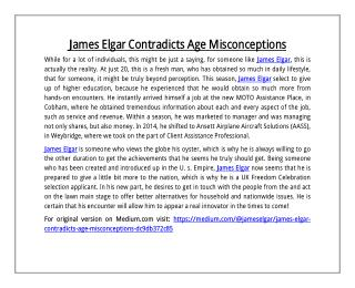 James Elgar Contradicts Age Misconceptions