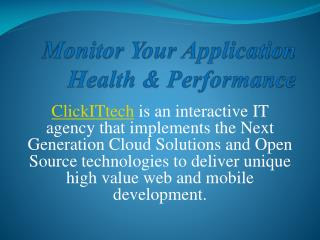 Monitor Your Application Health & Performance