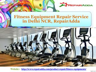 Best Fitness Equipment Repair Service in Delhi NCR | RepairAdda.com