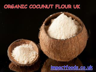 Organic Coconut Flour UK