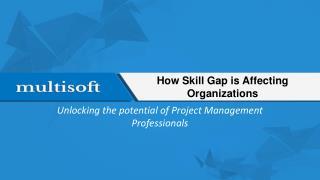 How Skill Gap is Affecting Organizations