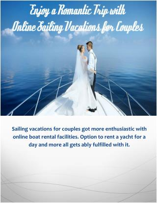 Enjoy a Romantic Trip with Online Sailing Vacations for Couples