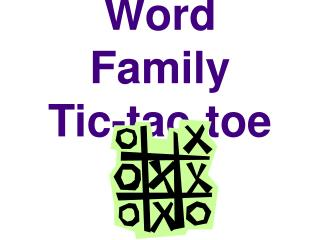 Word Family  Tic-tac-toe