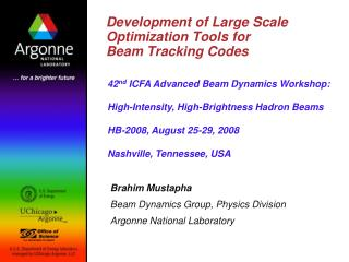 Development of Large Scale Optimization Tools for  Beam Tracking Codes