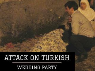 Attack on Turkish wedding party