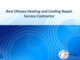 Best Ottawa Heating and Cooling Repair Service Contractor