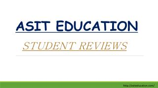 Student review  For Asit Education