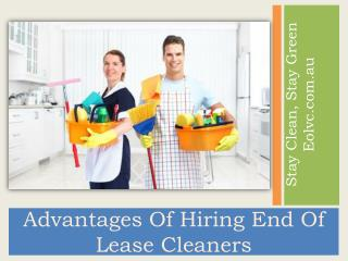 Advantages Of Hiring End Of Lease Cleaners