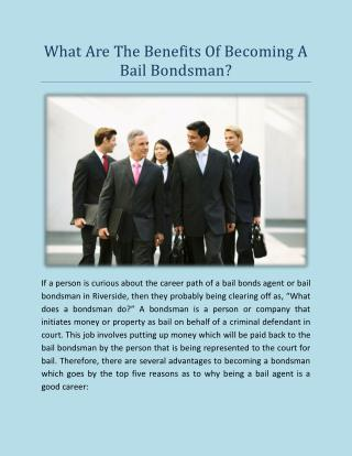 What Are The Benefits Of Becoming A Bail Bondsman?