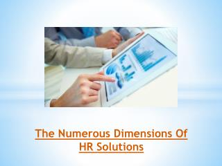 The Numerous Dimensions Of HR Solutions