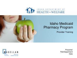 Idaho Medicaid Pharmacy Program