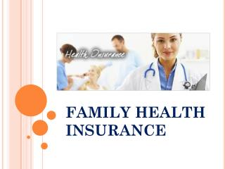 How to Find the Very Best Family Health Insurance Rates