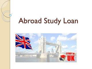 Abroad study loan : Fast Student Loans - Easy Option to Study Abroad
