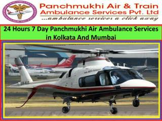 24 Hours 7 Day Panchmukhi Air Ambulance Services in Kolkata and Mumbai