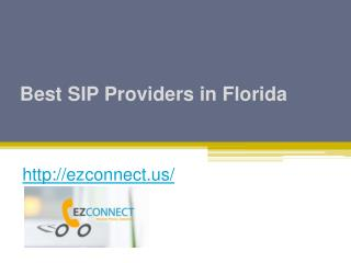 Best SIP Providers in Florida - Ezconnect.us