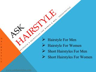 Hairstyle For Men | Short Hairstyles For Women - Askhairstyle