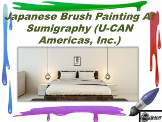 Japanese brush painting at sumigraphy (u can americas, inc.)
