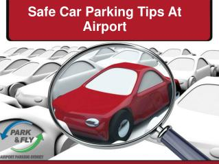 Safe Car Parking Tips At Airport