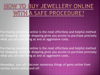 How to buy Jewellery Online with a Safe Procedure?