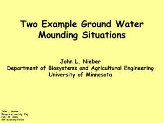 Two Example Ground Water Mounding Situations