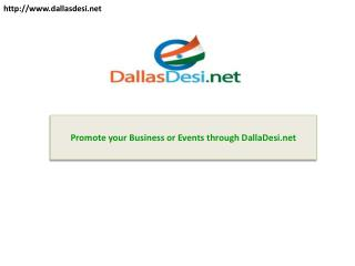 Promote your Business or Events through DallaDesi.net