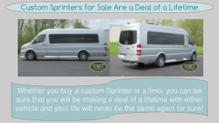 Custom Sprinters for Sale Are a Deal of a Lifetime