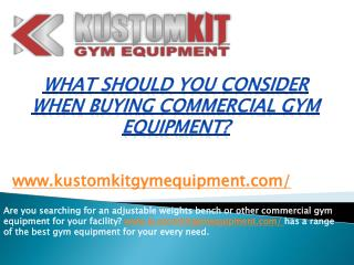 What should you consider when buying commercial gym equipment?