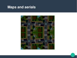 MAPS AND AERIALS