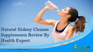 Natural Kidney Cleanse Supplements Review By Health Expert