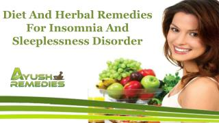 Diet And Herbal Remedies For Insomnia And Sleeplessness Disorder