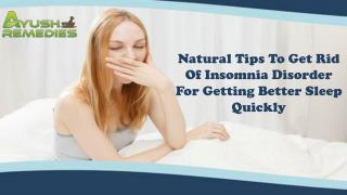 Natural Tips To Get Rid Of Insomnia Disorder For Getting Better Sleep Quickly