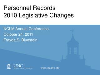 Personnel Records 2010 Legislative Changes