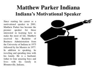 Matthew Parker Indiana - Indiana's Motivational Speaker