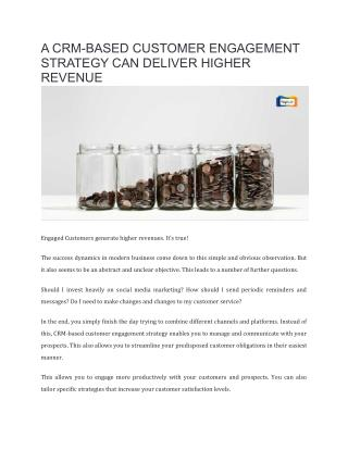 How a CRM-based customer engagement strategy can deliver higher revenue? - Kapture CRM